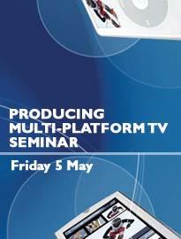 Producing Multi-Platform TV